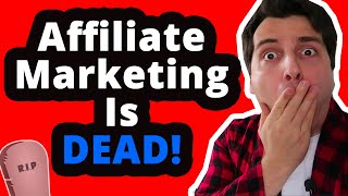 Will 2019 Be The End Of Affiliate Marketing?