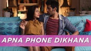 Apna Phone Dikhao | Pyaar Ka Punchnama 2 | Viacom18 Motion Pictures