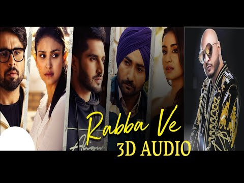 Rabba Ve 3d Song  | B Praak | Jaani | Extra Bass Booster Audio 2019