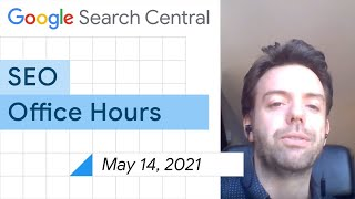 English Google SEO Office-hours From May 14, 2021