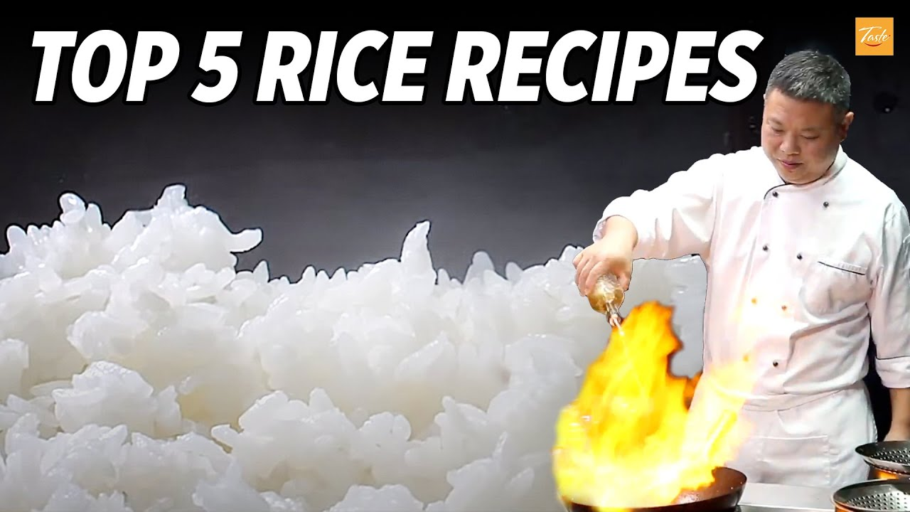 Top 5 Rice Recipes By Masterchef l How To l Cooking Chinese Food • Taste Show