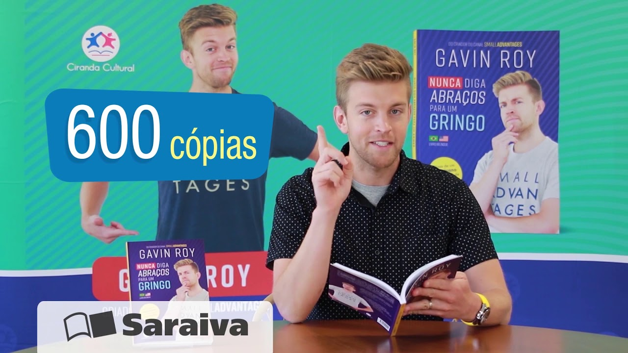 Nunca diga abraços para um gringo - Autografado no site da Saraiva
