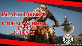 bdo giant open world pvp lvl30