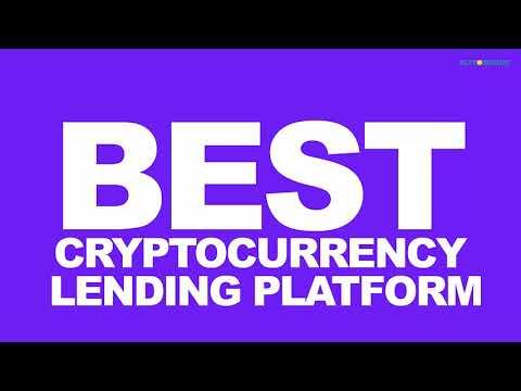 5+ Best Cryptocurrency Lending Platforms 2018