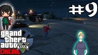 GTA V - Online #9