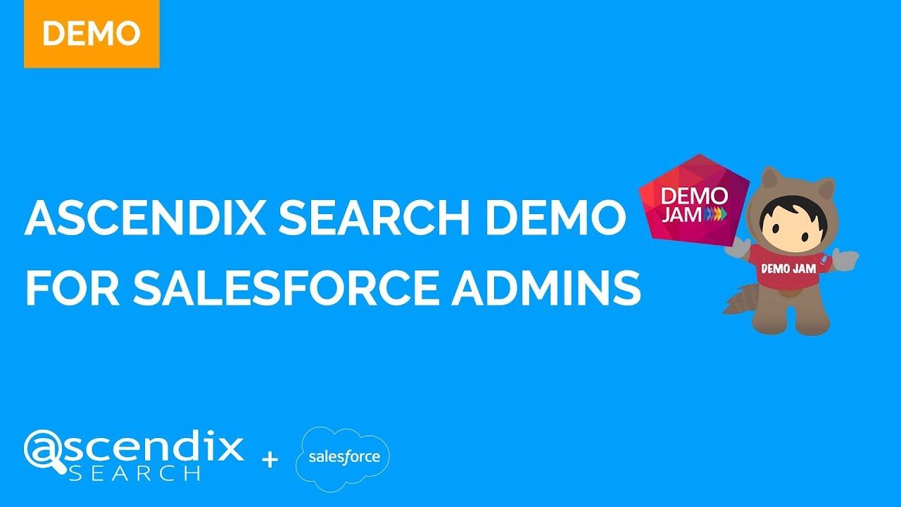 Ascendix Search Took Part in a Salesforce Demo Jam [Video]