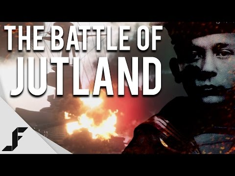 THE BATTLE OF JUTLAND - Battlefield 1