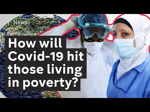 Coronavirus Explained: how the virus will hit the poorest people on the planet