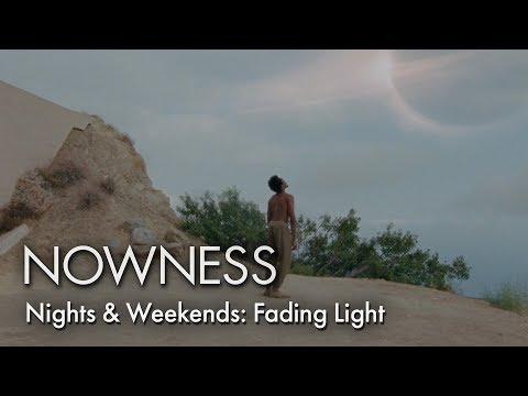 Nights & Weekends: Fading Light