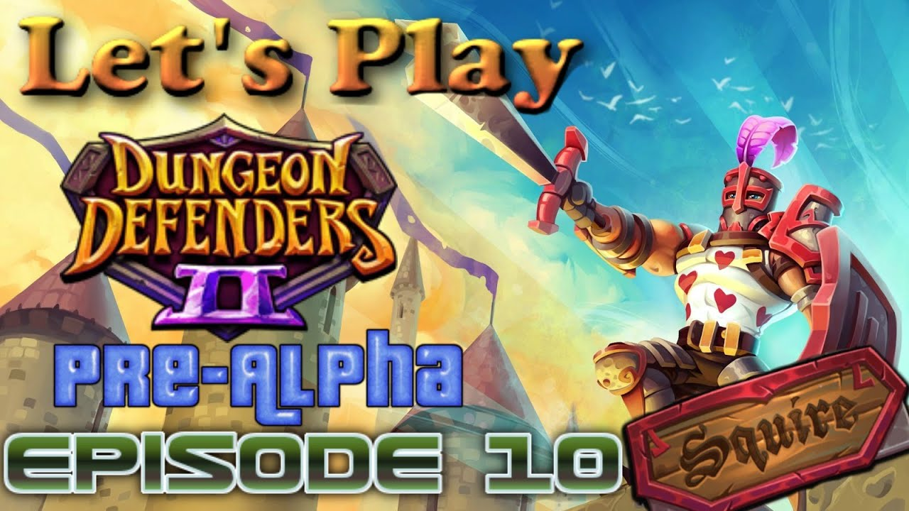 Greystone plaza dungeon defenders 2 ps4 pre alpha episode 10 youtube - Dungeon defenders 2 console ...