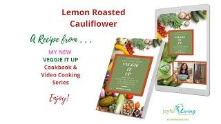 Lemon Roasted Cauliflower - Veggie it Up