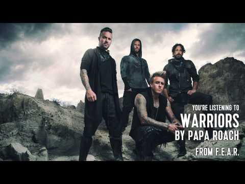 Papa Roach - Warriors (Audio Stream)