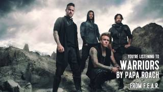 Papa Roach - Warriors (Audio Stream)