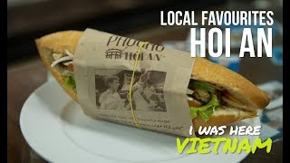 I Was Here - Vietnam Snippets | Hoi An | Local Favourites