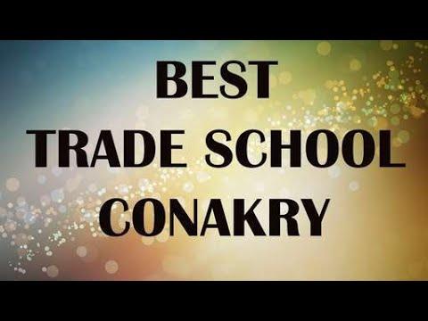 Best Trade School in Conakry, Guinea
