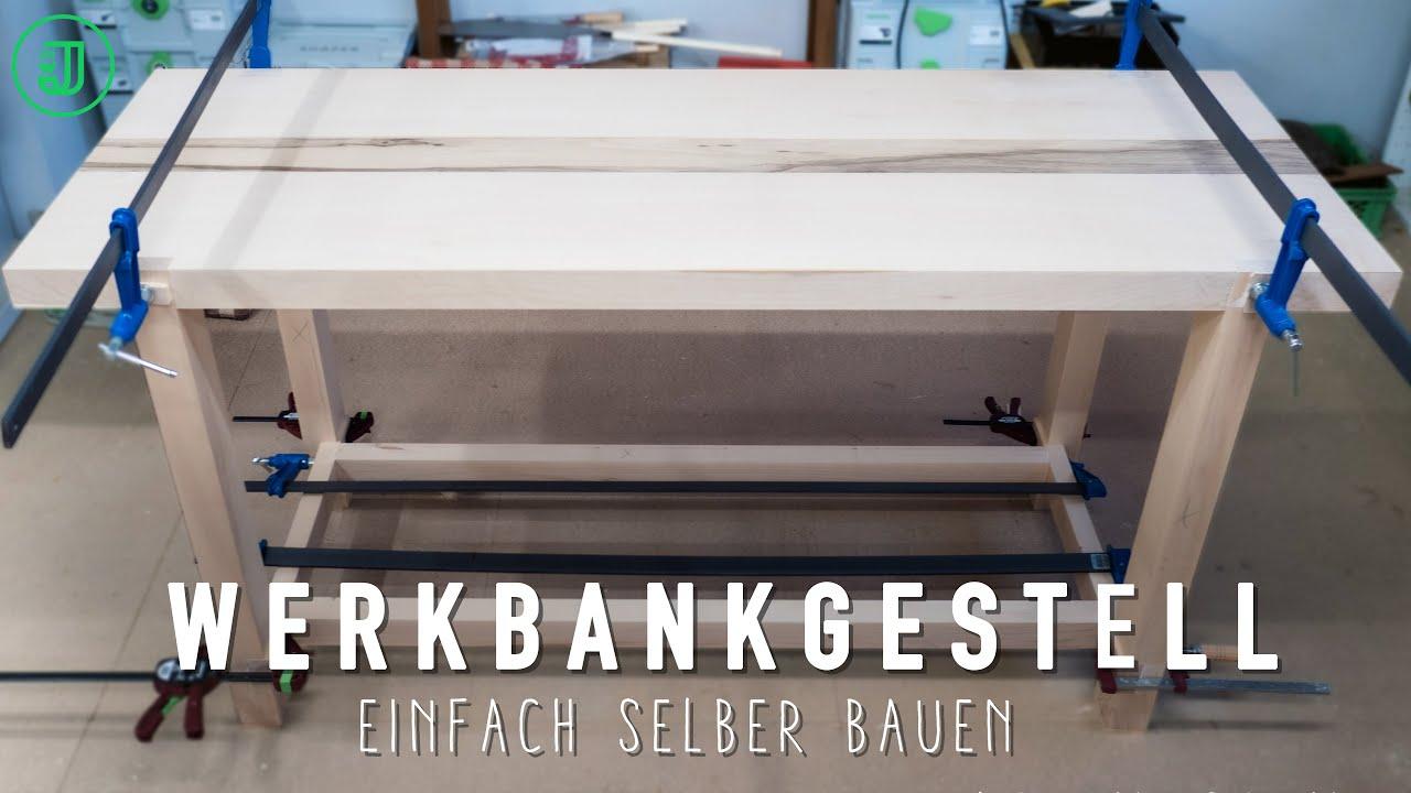 So Baust Du Dir Ein Gestell Fur Deine Hobelbank Werkbank Selber Bauen Teil 4 Jonas Winkler Youtube
