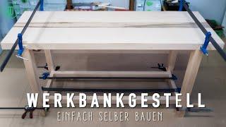 So baust Du dir ein Gestell für deine Hobelbank! | Werkbank selber bauen (Teil 4) | Jonas Winkler