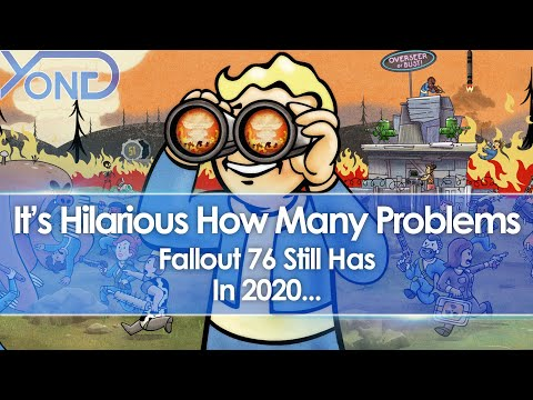 It's Hilarious How Many Problems Fallout 76 Still Has In 2020...