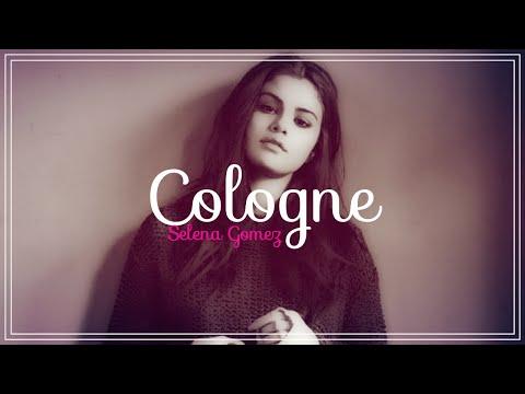 Selena Gomez - Cologne (Deutsche Übersetzung + Lyrics)