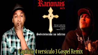 Capítulo 4 versículo 3 Gospel Remix - RACIONAIS MC