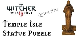 The Witcher 3: The Statue Puzzle Below Temple Isle & How To Solve It!