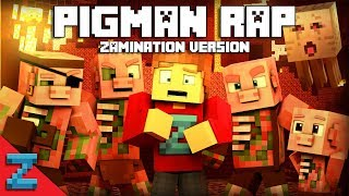 PIGMAN RAP | ZAMination Version (Minecraft Animation Music Video)Dan Bull