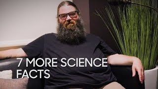 7 More Science Facts with Kevin Delaney