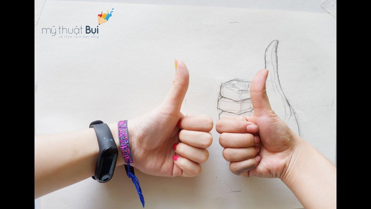 Học vẽ cùng Mỹ thuật Bụi –  Vẽ Bàn tay