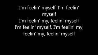 Feeling MySelf - Nicki Minaj ft. Beyonce ( Lyrics )