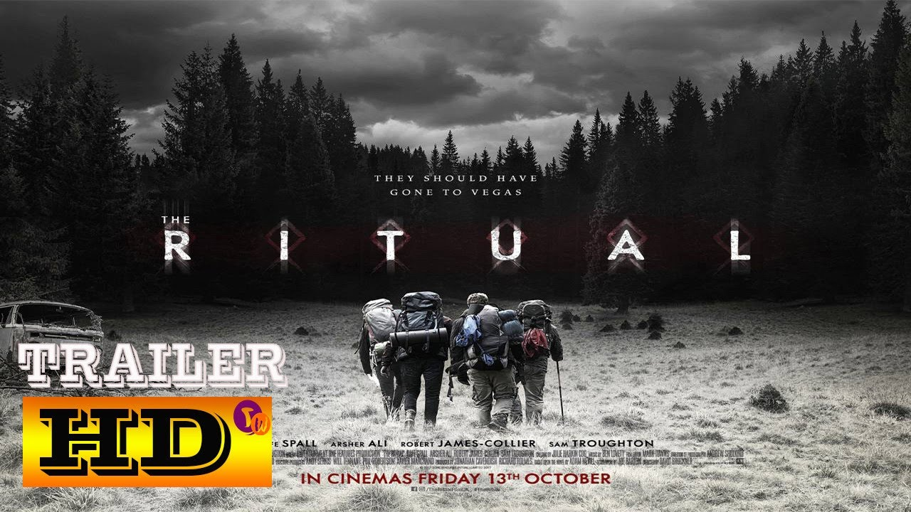 Download The Ritual Trailer|Official HD Trailer 2017| Rafe Spall Horror Movie |@ Trailer World