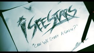 Repeat youtube video I SEE STARS - Can We Start Again (Video)