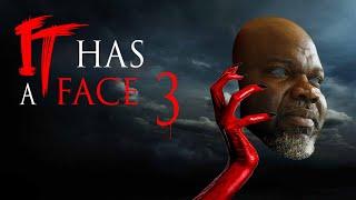It Has a Face 3 (Trailer)