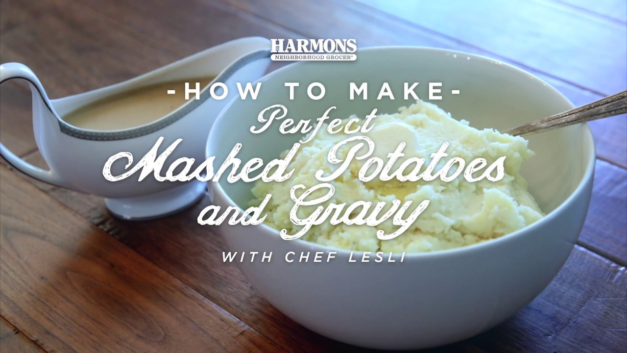How to Make Perfect Mashed Potatoes and Gravy #HowtoHarmons - YouTube