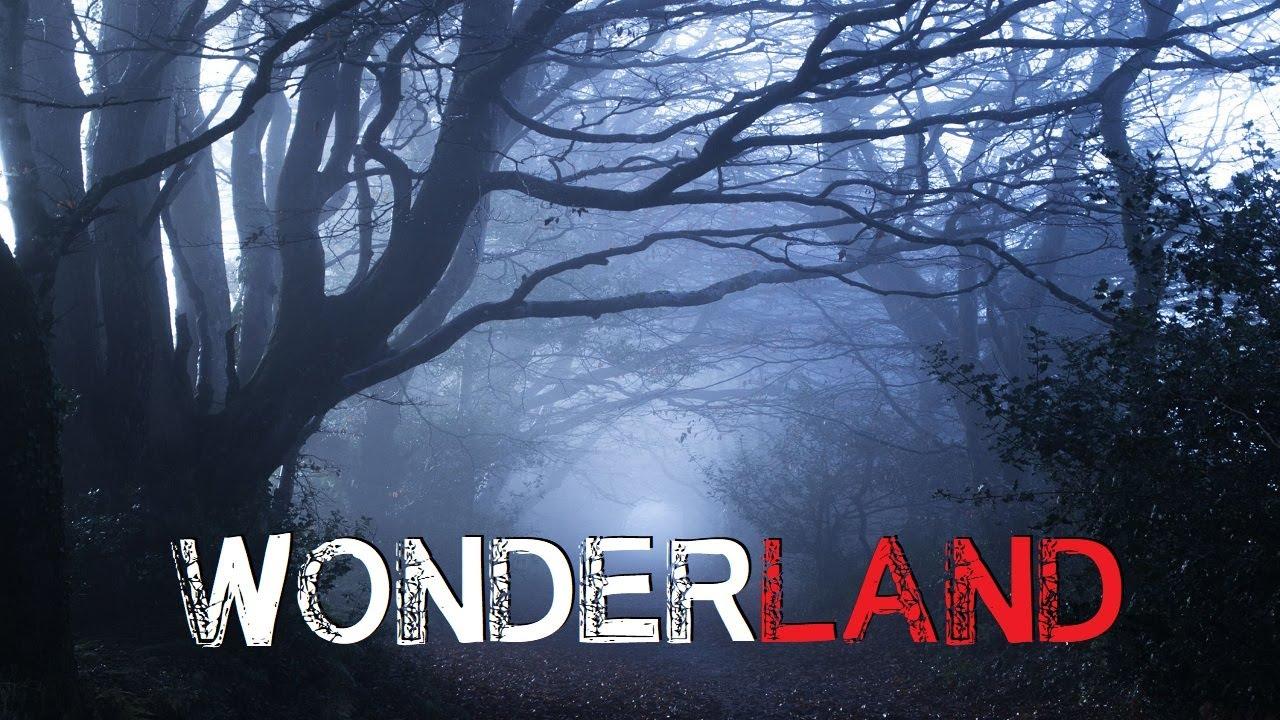 """Wonderland"" Creepypasta"