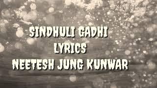 Neetesh Jung Kunwar - Sindhuli Gadhi - lyrics & karaoke