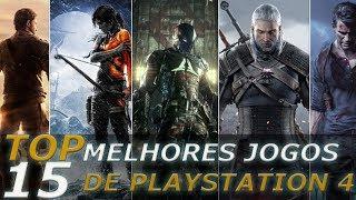 TOP 15 MELHORES JOGOS PARA PS4 ATÉ O MOMENTO