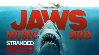 Stranded Deep - JAWS MUSIC MOD: Música de la pelicula