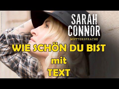 text sarah connor wie schön du bist