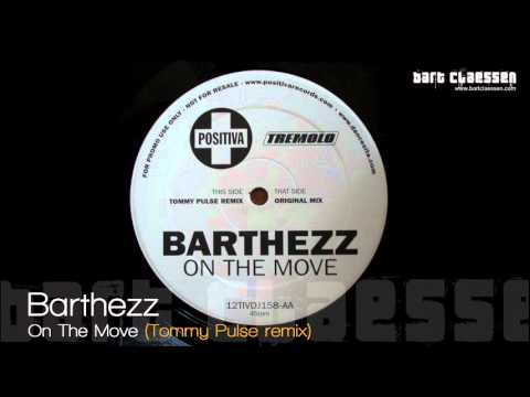 Barthezz - On The Move (Tommy Pulse remix) [OFFICIAL]