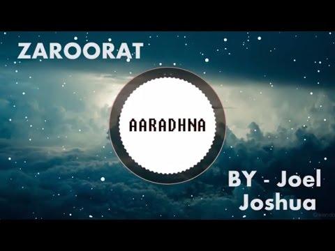 ZAROORAT   MUSIC VIDEO   Hindi Gospel song HD