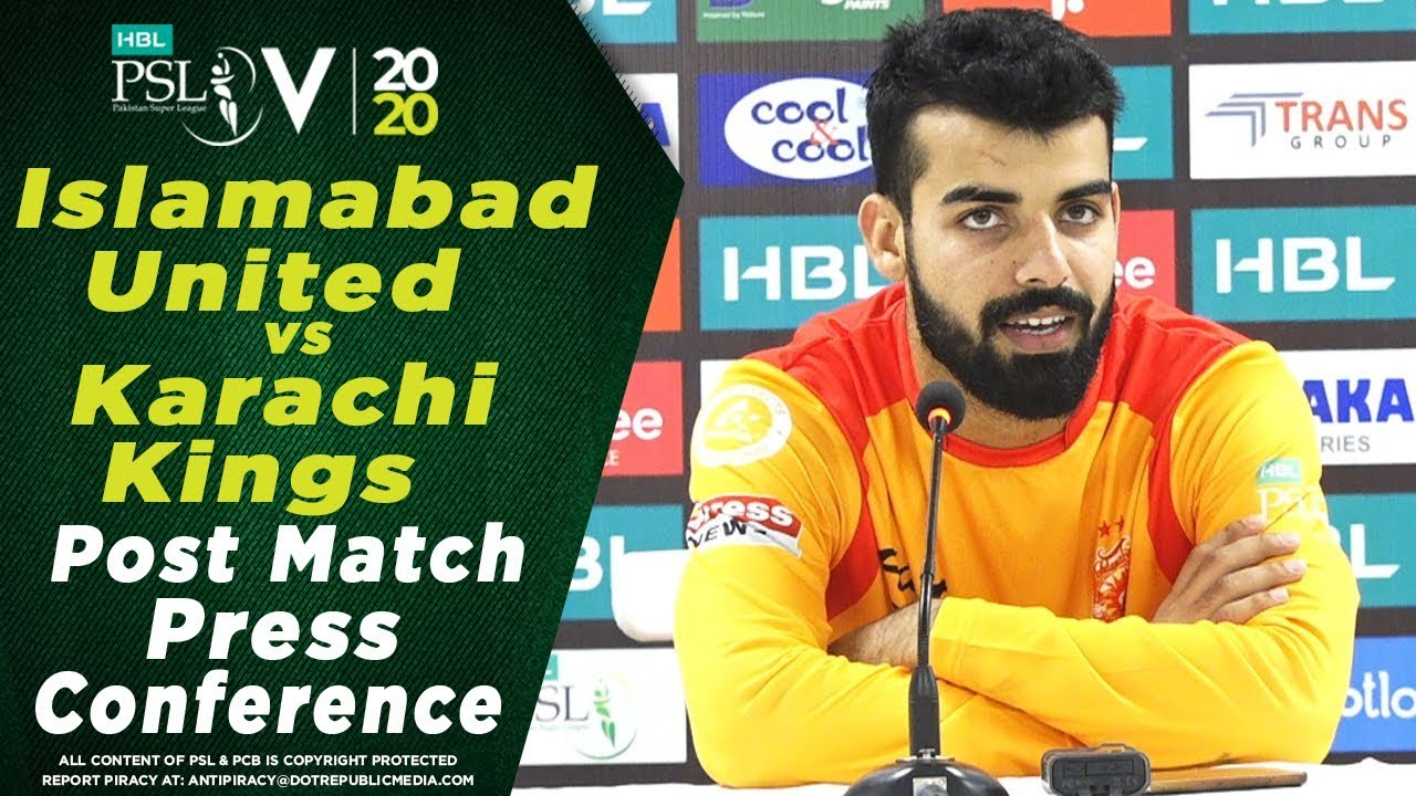 Shadab Khan Post Match Press Conference | Islamabad United vs Karachi Kings | HBL PSL 2020
