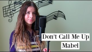 Mabel - Don't Call Me Up (Ashley Sienna Cover) Video