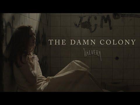 """Válvera - """"The Damn Colony"""" (Official Video)"""