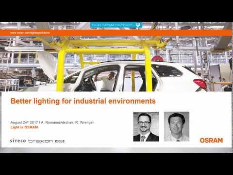 Better lighting for industrial environments
