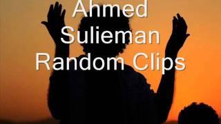 Ahmad Suliaman - Random Clips (BEAUTIFUL!)