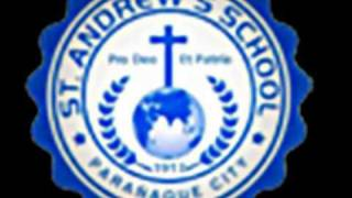 St. Andrew's School Paranaque Hymm