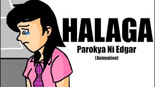 Repeat youtube video Halaga - Parokya ni Edgar[ANIMATION]