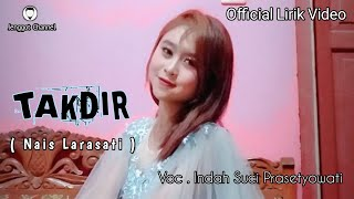 Takdir ( Nais Larasati ) - Cover Indah Suci Prasetyowati (Official Lirik Video )