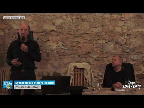 """""""Synchronicité Et Libre-arbitre"""" Par Philippe Guillemant"""