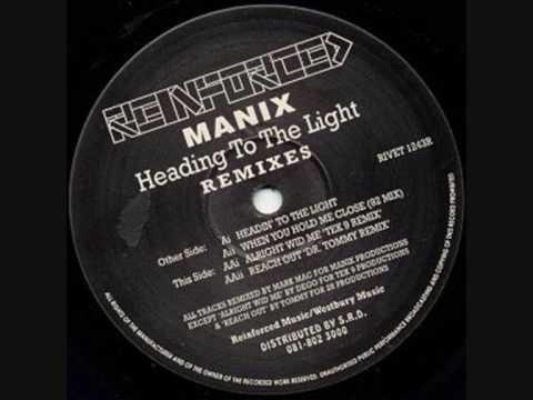 Manix - Headin' To The Light (93 Remix)